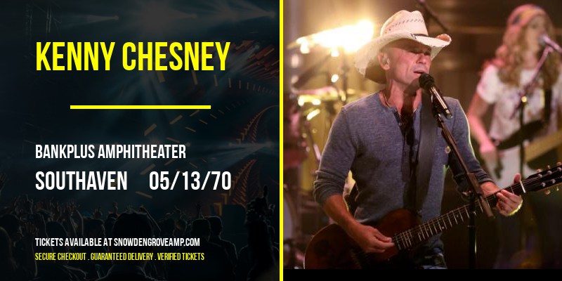 Kenny Chesney [CANCELLED] at BankPlus Amphitheater